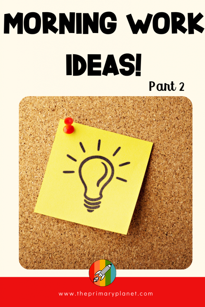 8 Morning Works Ideas (Part 2) for 1st, 2nd, or 3rd grade that don't involve worksheets! These fun morning work activities will help you set the tone for your day! You will also find ideas for morning work tubs, free activities, and even some paperless bell ringer choices! Most ideas are little to no prep! Morning Work ideas for Reading, Writing, Math, Book Shopping, and Computers! Don't forget to save and grab your freebies! #morningwork #teachers #primaryplanet