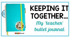 Teacher Bullet Journal: My teacher planner