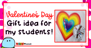 Valentine's Day gift idea for my students!