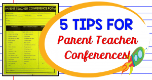 Tips for Parent Teacher Conferences with a Freebie